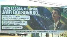 Placa com frase de apoio a Bolsonaro vira caso de polícia em Três Lagoas