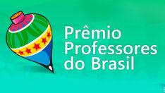 Inscrições para o prêmio Professores do Brasil vão até 28 de maio